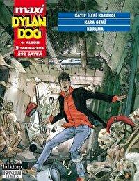 Dylan Dog Maxi Albüm 6 - Kayıp İleri Karakol /Kara Gemi /Koruma