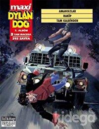 Dylan Dog Maxi Albüm 7 - Amansızlar / Rakip / Tam Kalbinden