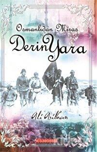 Osmanlı'dan Miras Derin Yara