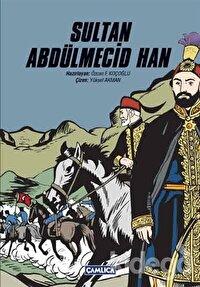 Sultan Abdülmecid Han Sultan