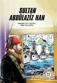 Sultan Abdülaziz Han