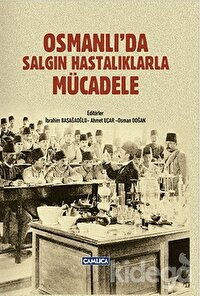 Osmanlı'da Salgın Hastalıklarla Mücadele