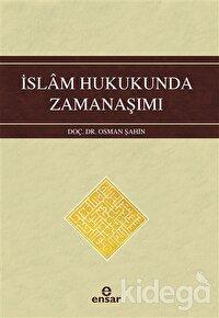 İslam Hukukunda Zamanaşımı