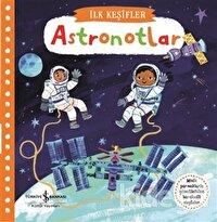 Astronotlar - İlk Keşifler