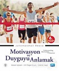 Motivasyon ve Duyguyu Anlamak