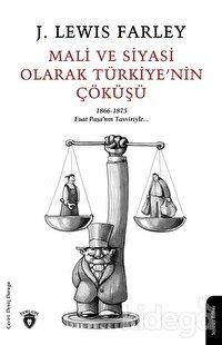 Mali ve Siyasi Olarak Türkiye'nin Çöküşü