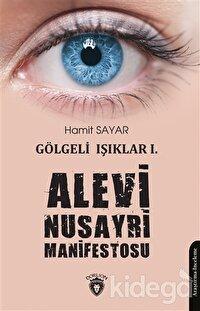 Alevi Nusayri Manifestosu - Gölgeli Işıklar 1