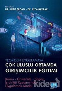 Teoriden Uygulamaya Çok Uluslu Ortamda Girişimcilik Eğitimi
