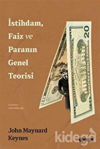İstihdam, Faiz ve Paranın Genel Teorisi