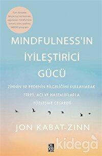Mindfulness'in İyileştirici Gücü