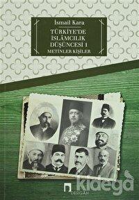 Türkiye'de İslamcılık Düşüncesi - 1