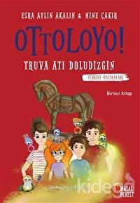 Ottoloyo - Truva Atı Doludizgin