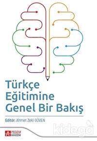Türkçe Eğitimine Genel Bir Bakış