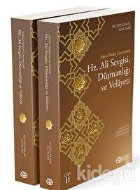 Hz. Ali Sevgisi, Düşmanlığı ve Velayeti (2 Kitap)