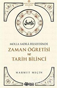 Molla Sadra Felsefesinde Zaman Öğretisi ve Tarih Bilinci