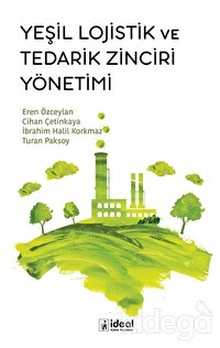 Yeşil Lojistik ve Tedarik Zinciri Yönetimi