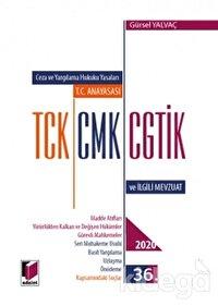 Ceza ve Yargılama Hukuku Yasaları T.C. Anayasası TCK, CMK, CGTİK ve İlgili Mevzuat