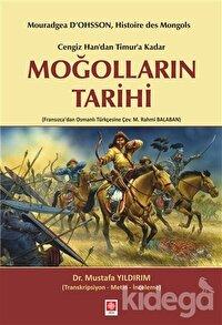 Cengiz Han'dan Timur'a Kadar Moğolların Tarihi