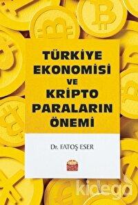 Türkiye Ekonomisi ve Kripto Paraların Önemi