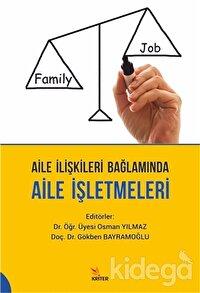 Aile İlişkileri Bağlamında Aile İşletmeleri
