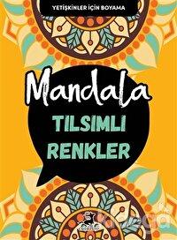 Tılsımlı Renkler - Mandala