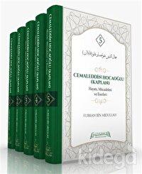 Cemaleddin Hocaoğlu (Kaplan) Hayatı, Mücadelesi ve Eserleri (5 Cilt Takım)