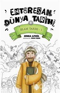 İslam Tarihi-1 - Enteresan Dünya Tarihi 3