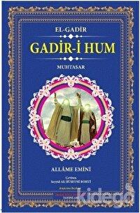 Gadir-i Hum - El-Gadir