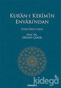 Kur'an-ı Kerim'in Envarı'ndan - Tefsir Özetli Meal