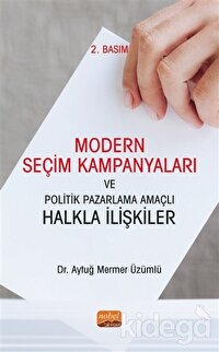 Modern Seçim Kampanyaları ve Politik Pazarlama Amaçlı Halkla İlişkiler