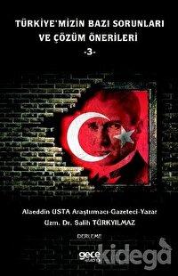 Türkiye'mizin Bazı Sorunları ve Çözüm Önerileri 3