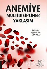Anemiye Multidisipliner Yaklaşım