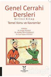 Genel Cerrahi Dersleri Birinci Kitap