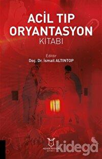 Acil Tıp Oryantasyon Kitabı