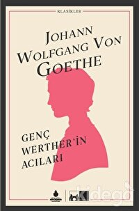 Genç Werther'in Acıları (Ciltli)
