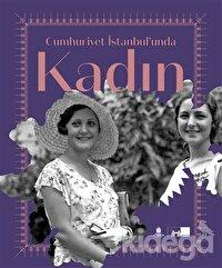 Cumhuriyet İstanbul'unda Kadın