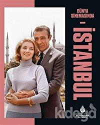 Dünya Sinemasında İstanbul