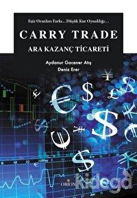 Carry Trade - Ara Kazanç Ticareti