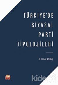 Türkiye'de Siyasal Parti Tipolojileri