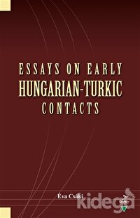 Essays On Early Hungarian-Turkic Contacts