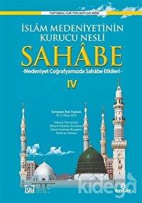 İslam Medeniyetinin Kurucu Nesli Sahabe 4