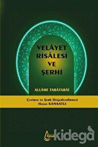 Velayet Risalesi ve Şerhi (Ciltli)