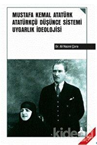 Mustafa Kemal Atatürk Atatürkçü Düşünce Sistemi Uygarlık İdeolojisi