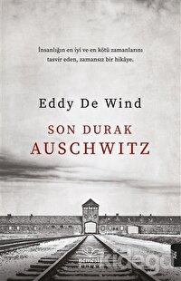 Son Durak Auschwitz