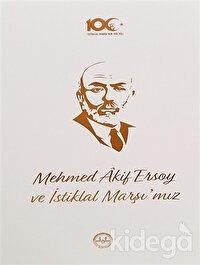 Mehmed Akif Ersoy ve İstiklal Marşı'mız