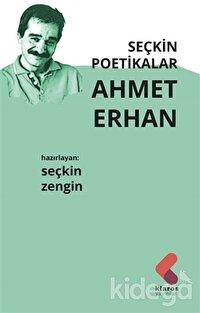 Seçkin Poetikalar Ahmet Erhan