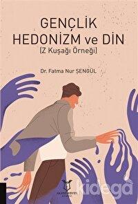 Gençlik Hedonizm ve Din