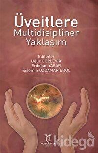 Üveitlere Multidisipliner Yaklaşım