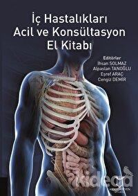 İç Hastalıkları Acil ve Konsültasyon El Kitabı