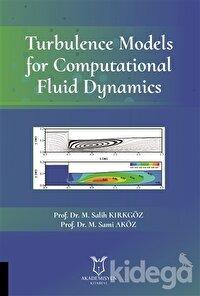 Turbulence Models for Computational Fluid Dynamics